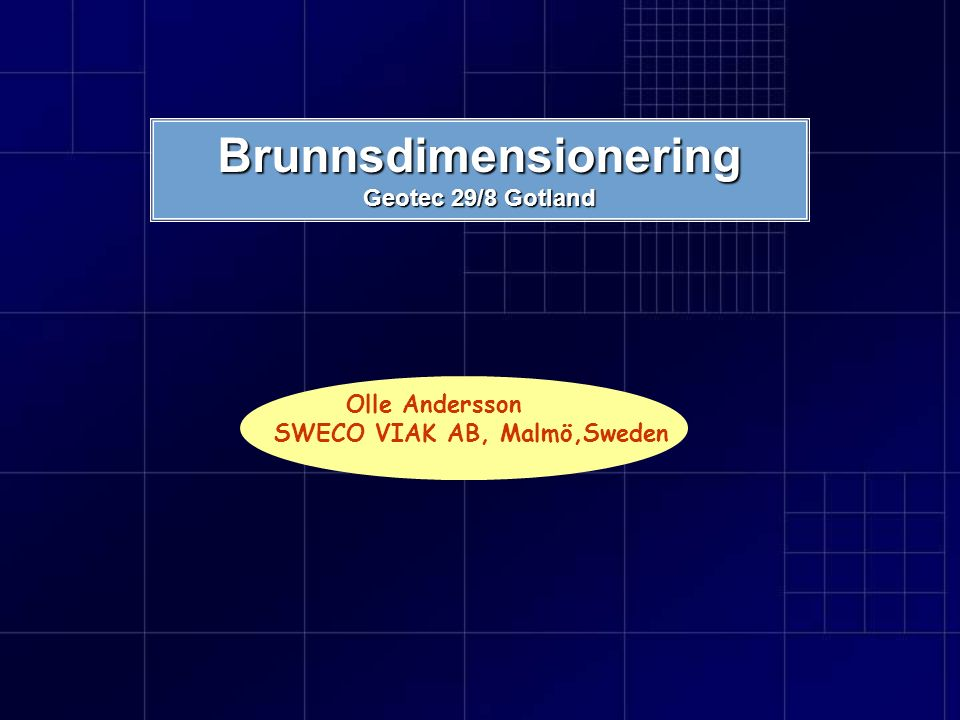 Brunnsdimensionering Geotec 29/8 Gotland