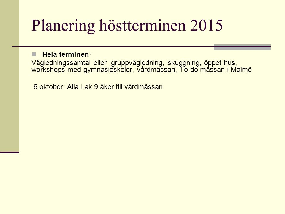 Planering höstterminen 2015