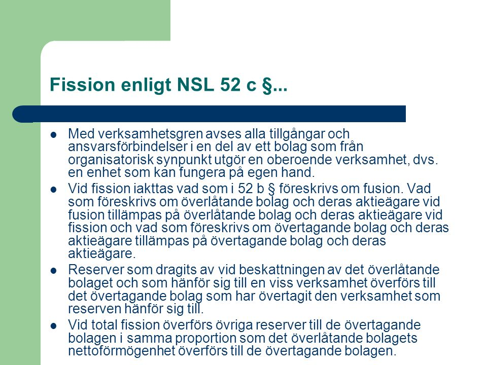 Fission enligt NSL 52 c §...