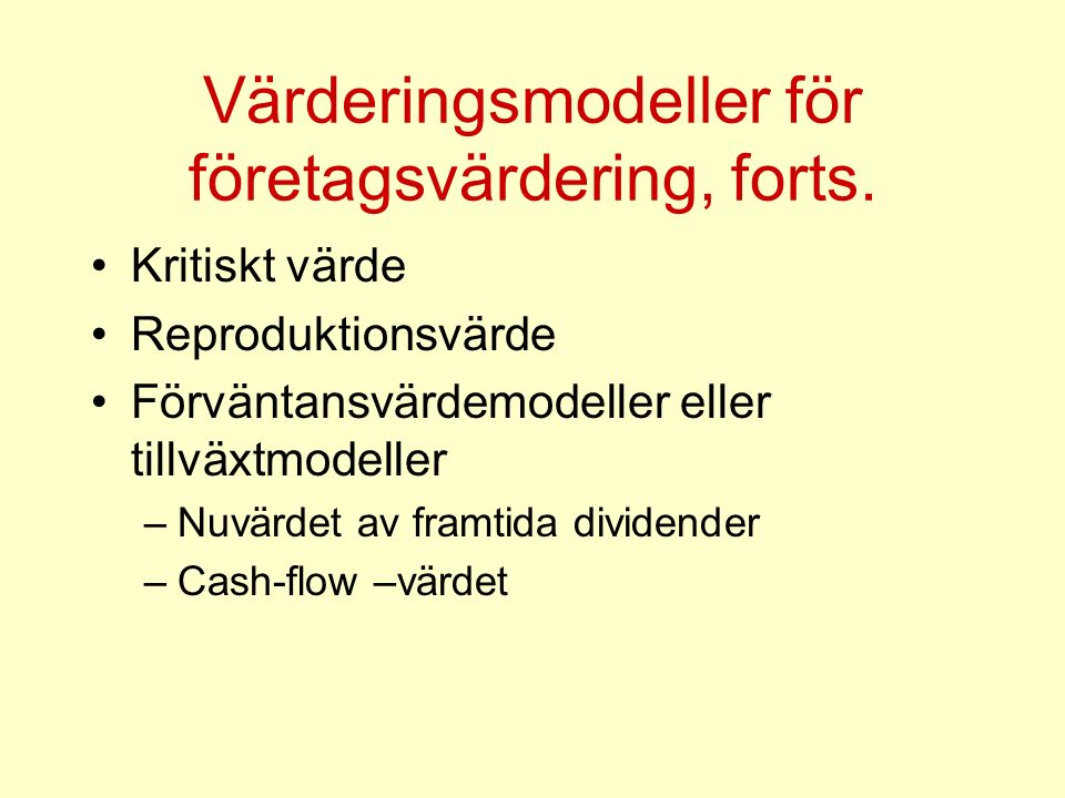 Värderingsmodeller för företagsvärdering, forts.
