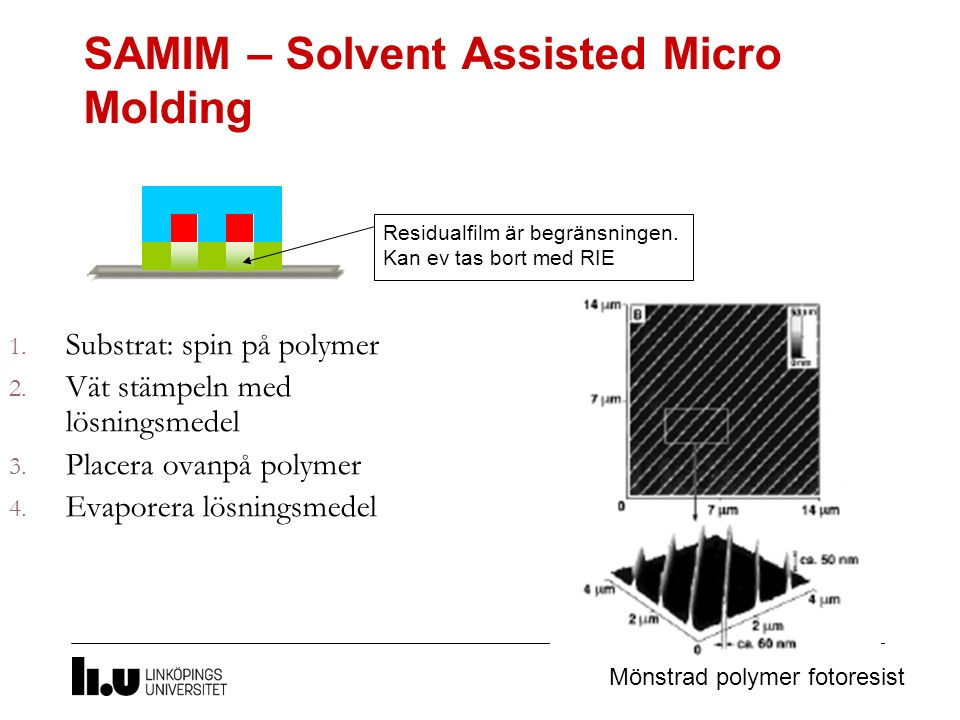 SAMIM – Solvent Assisted Micro Molding