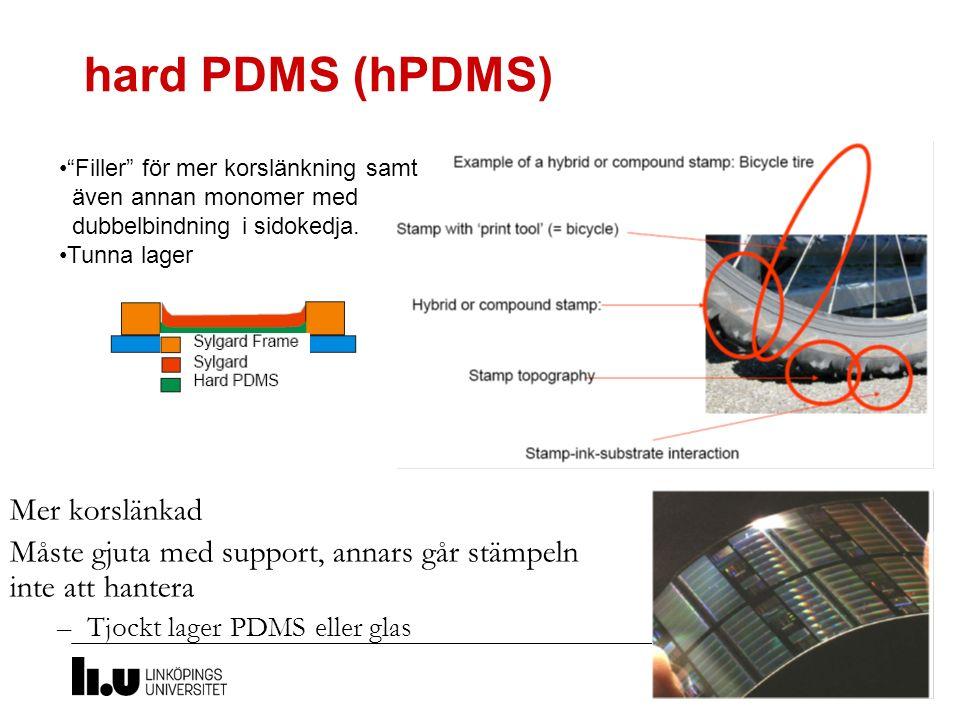 hard PDMS (hPDMS) Mer korslänkad