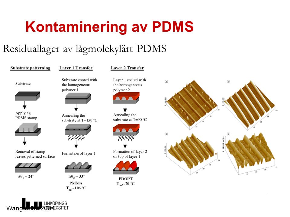 Kontaminering av PDMS Residuallager av lågmolekylärt PDMS