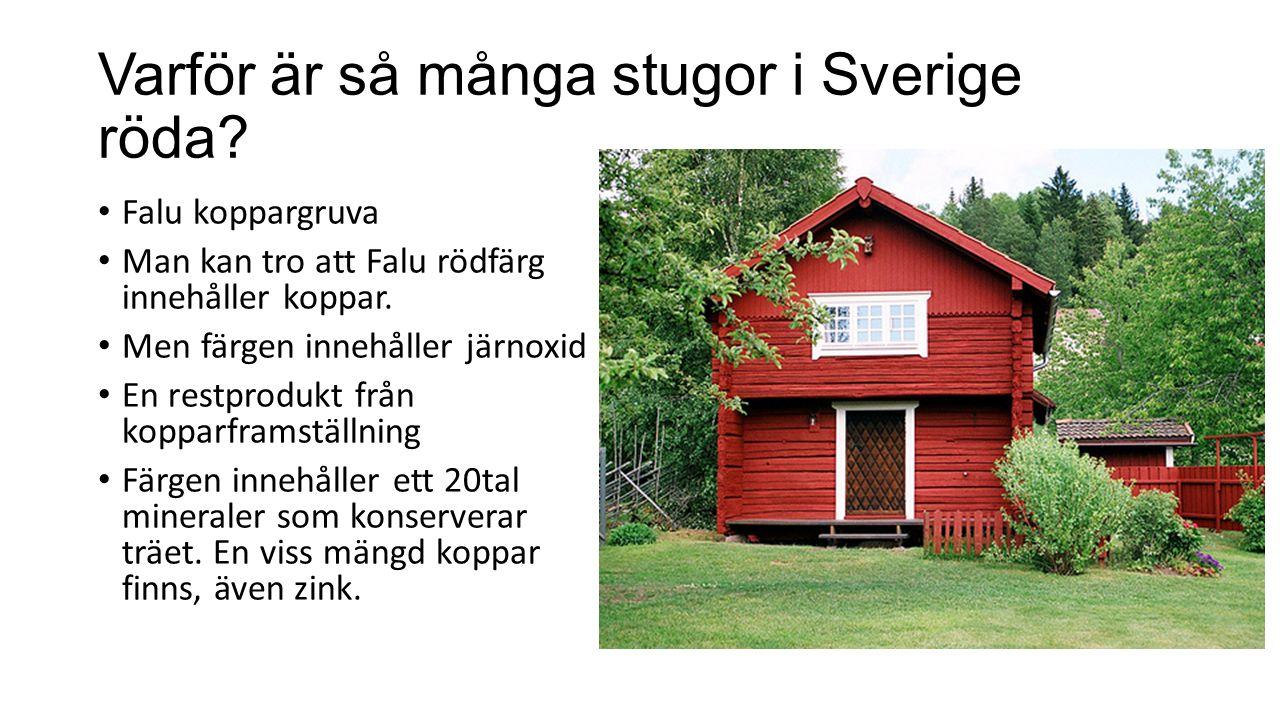 Varför är så många stugor i Sverige röda