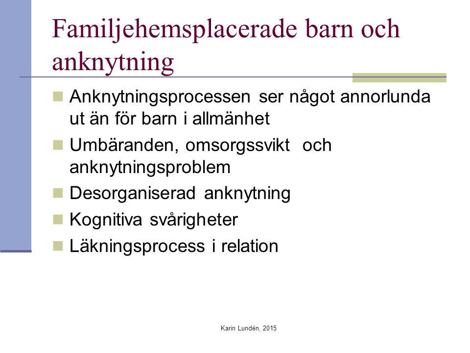Familjehemsplacerade barn och anknytning