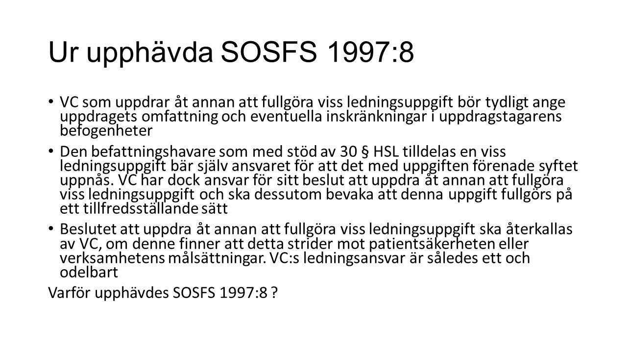 Ur upphävda SOSFS 1997:8