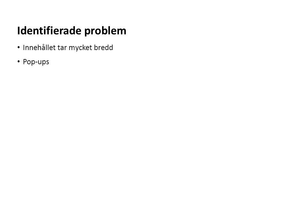 Identifierade problem