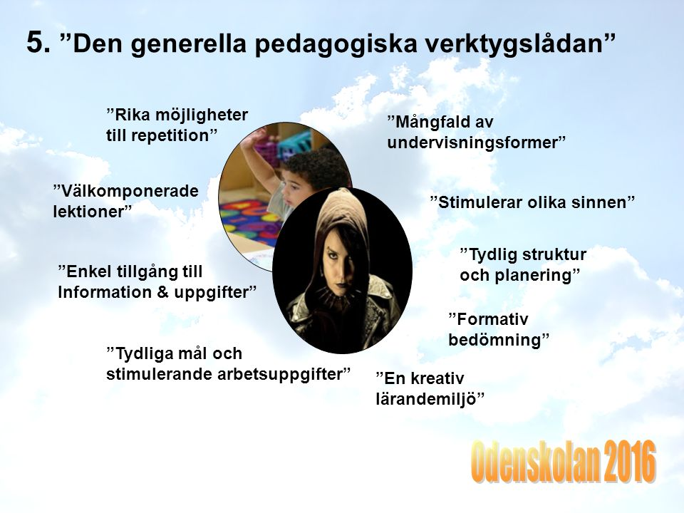 5. Den generella pedagogiska verktygslådan