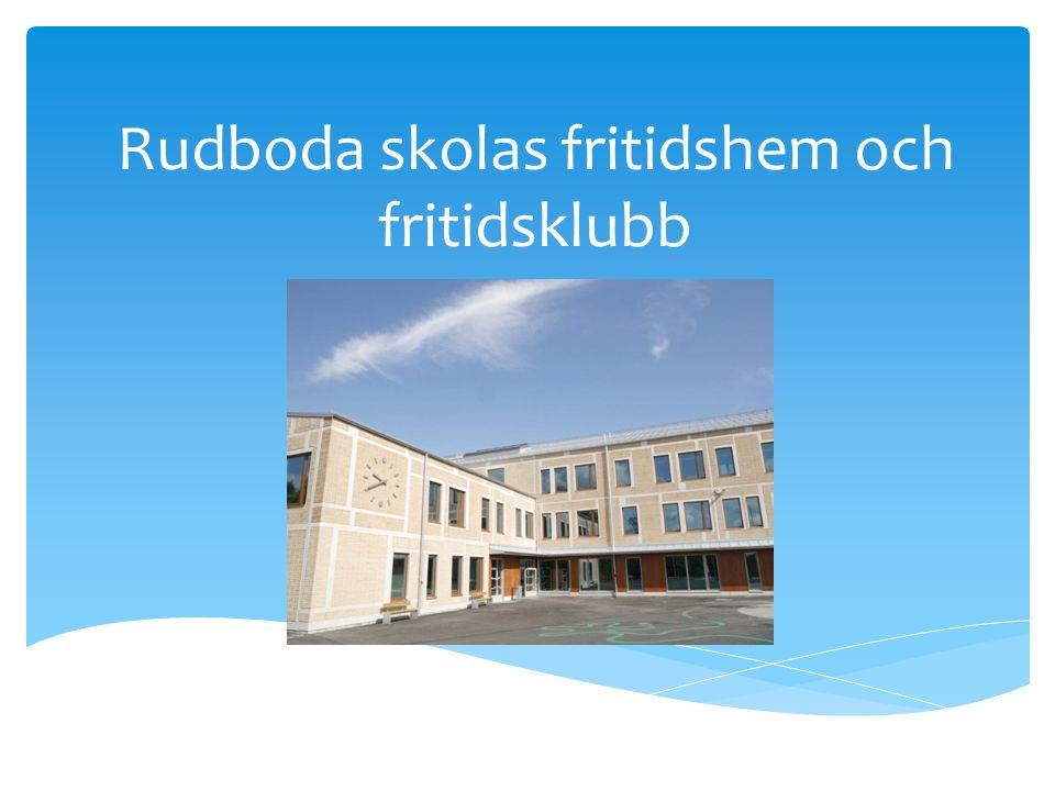 Rudboda skolas fritidshem och fritidsklubb