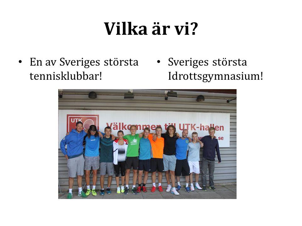 Vilka är vi En av Sveriges största tennisklubbar!