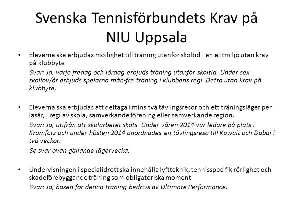Svenska Tennisförbundets Krav på NIU Uppsala