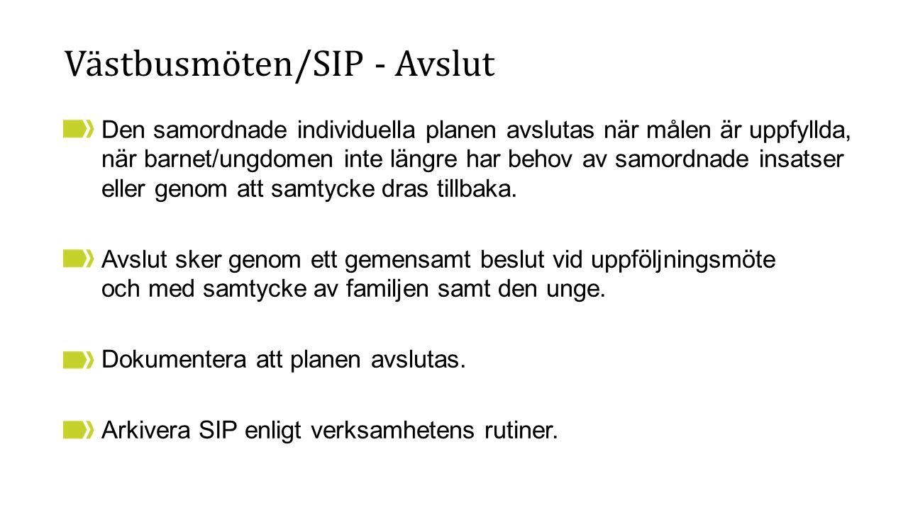 Västbusmöten/SIP - Avslut