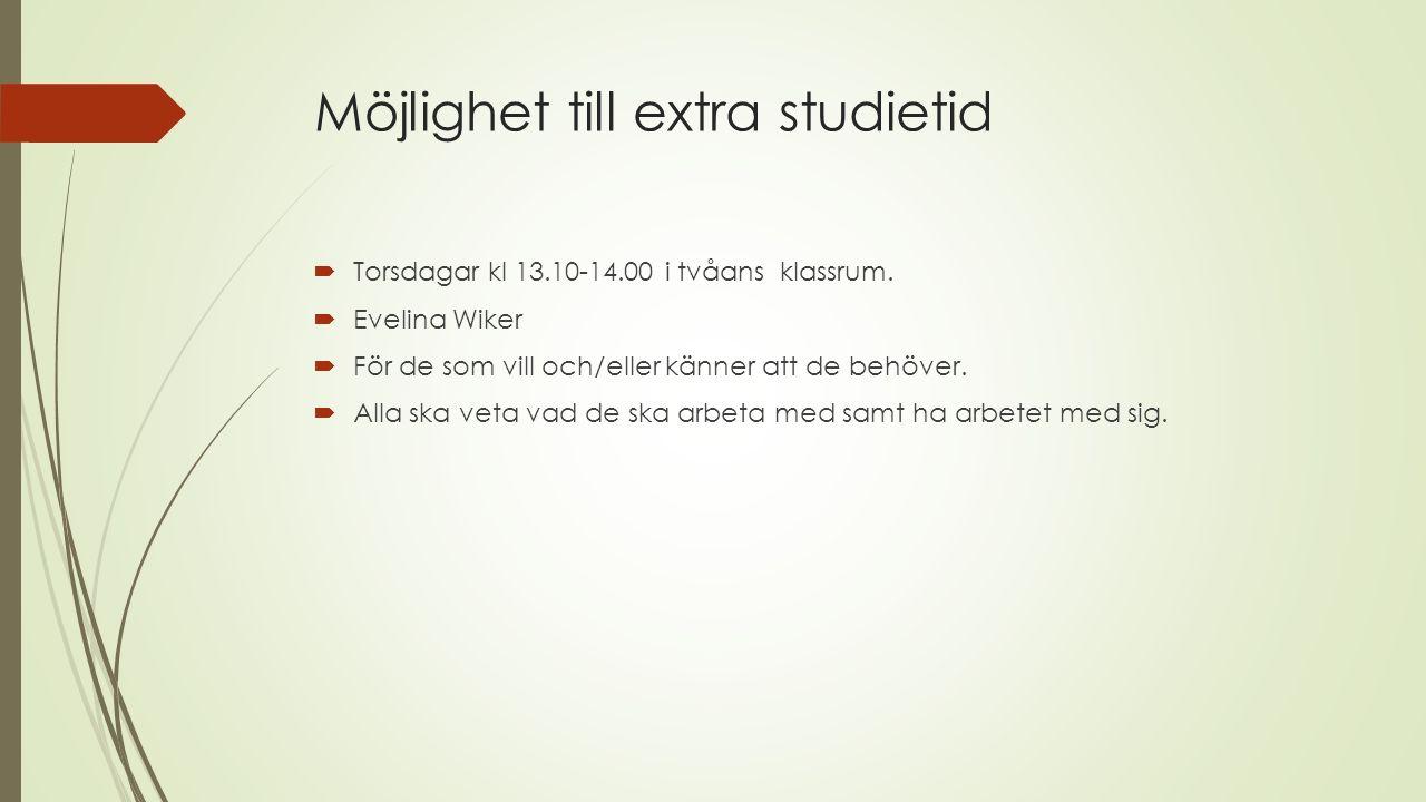 Möjlighet till extra studietid