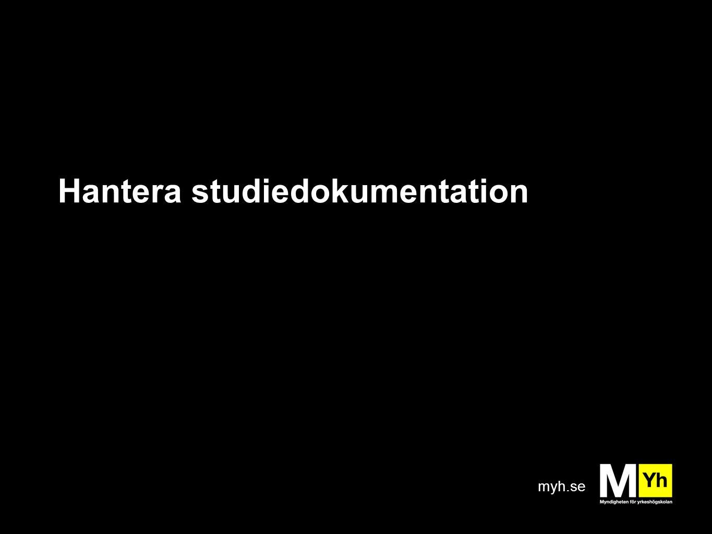 Hantera studiedokumentation