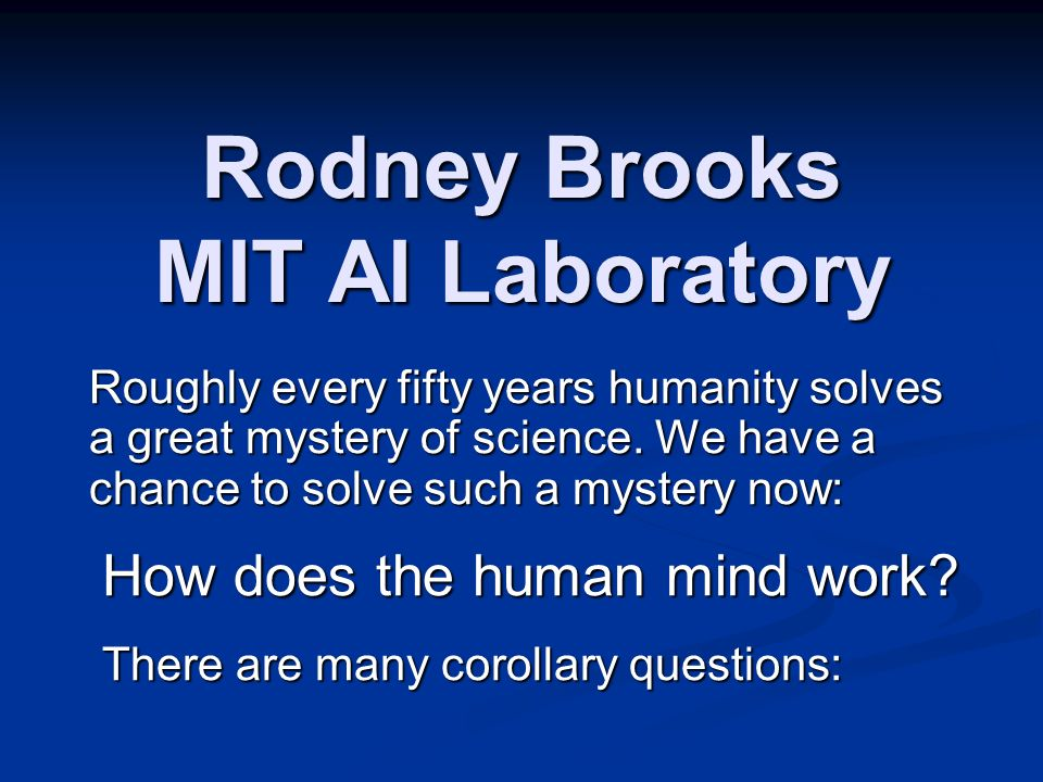 Rodney Brooks MIT AI Laboratory