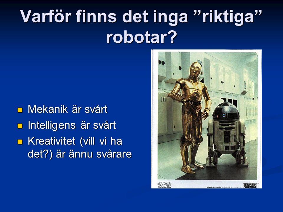 Varför finns det inga riktiga robotar