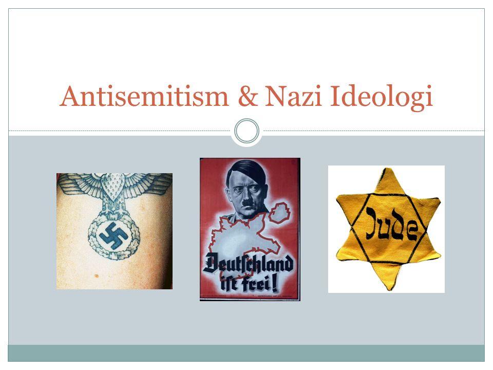 Antisemitism & Nazi Ideologi