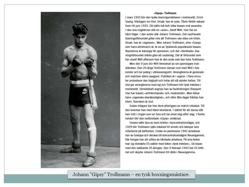 Johann Gipsy Trollmann – en tysk boxningsmästare.