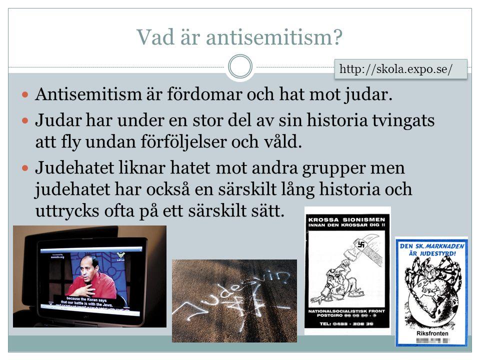 Vad är antisemitism Antisemitism är fördomar och hat mot judar.
