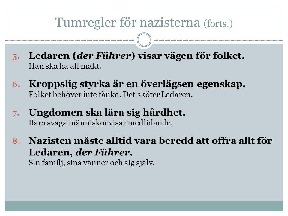 Tumregler för nazisterna (forts.)