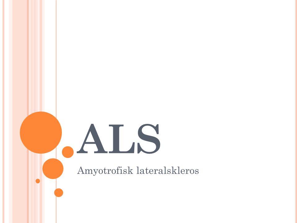 Amyotrofisk lateralskleros