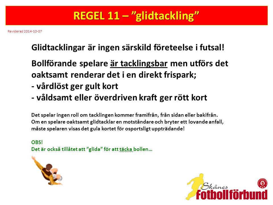 REGEL 11 – glidtackling