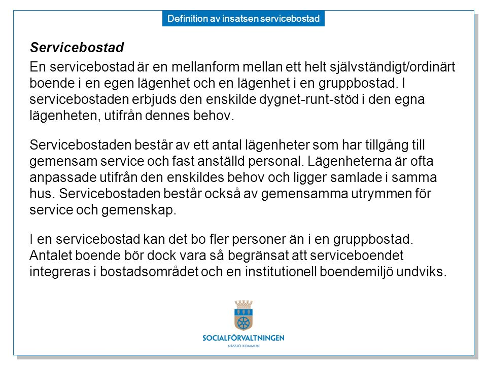Definition av insatsen servicebostad