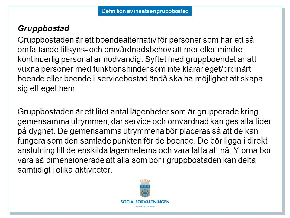 Definition av insatsen gruppbostad