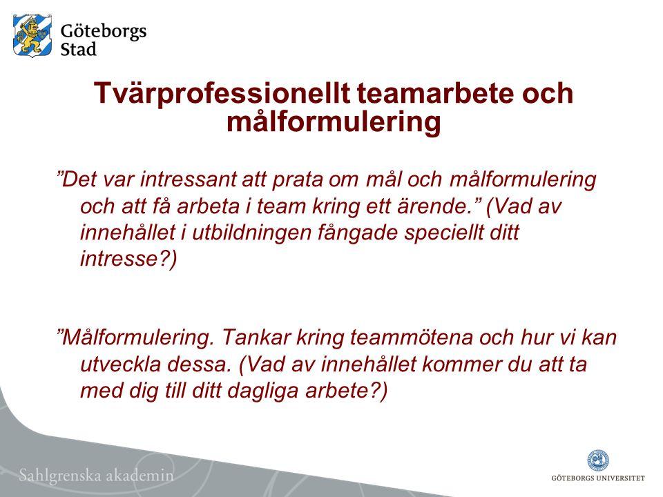 Tvärprofessionellt teamarbete och målformulering