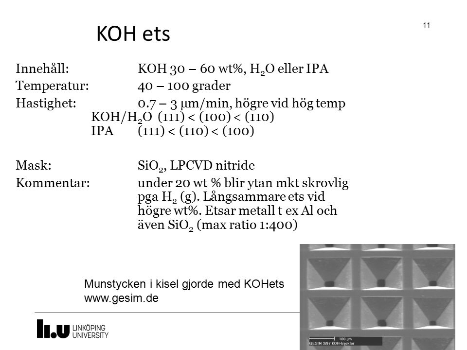 KOH ets Innehåll: KOH 30 – 60 wt%, H2O eller IPA