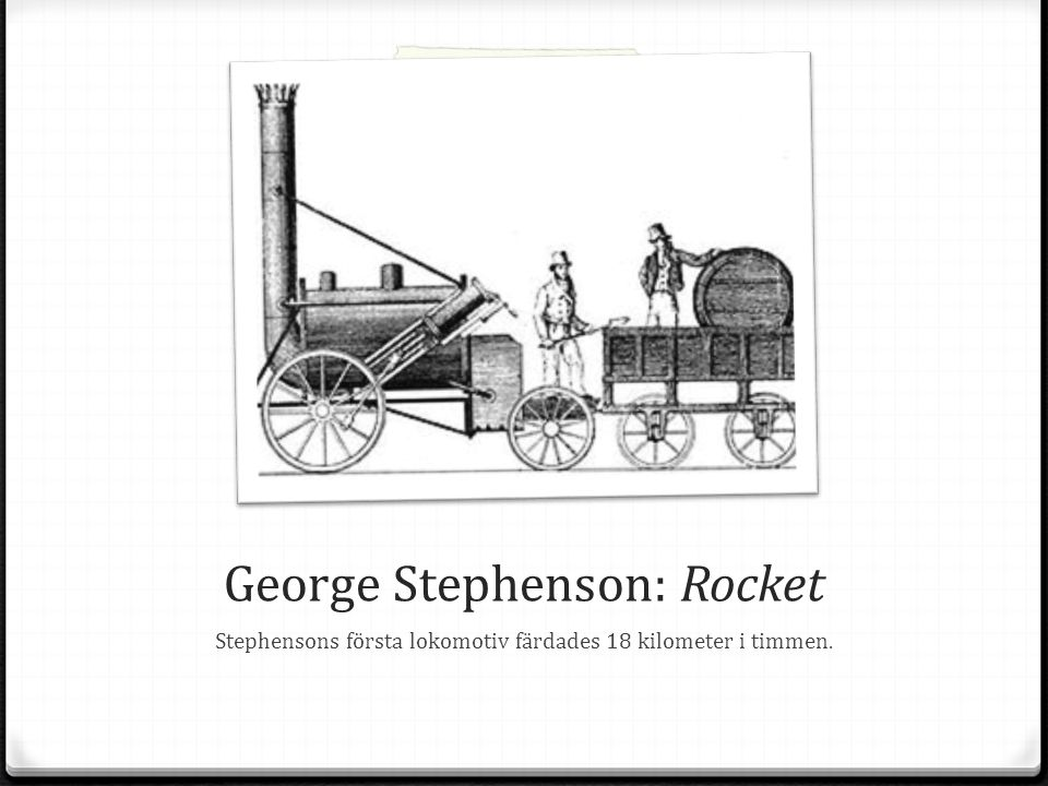 George Stephenson: Rocket