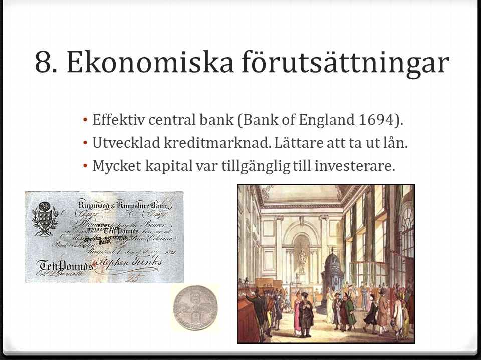8. Ekonomiska förutsättningar