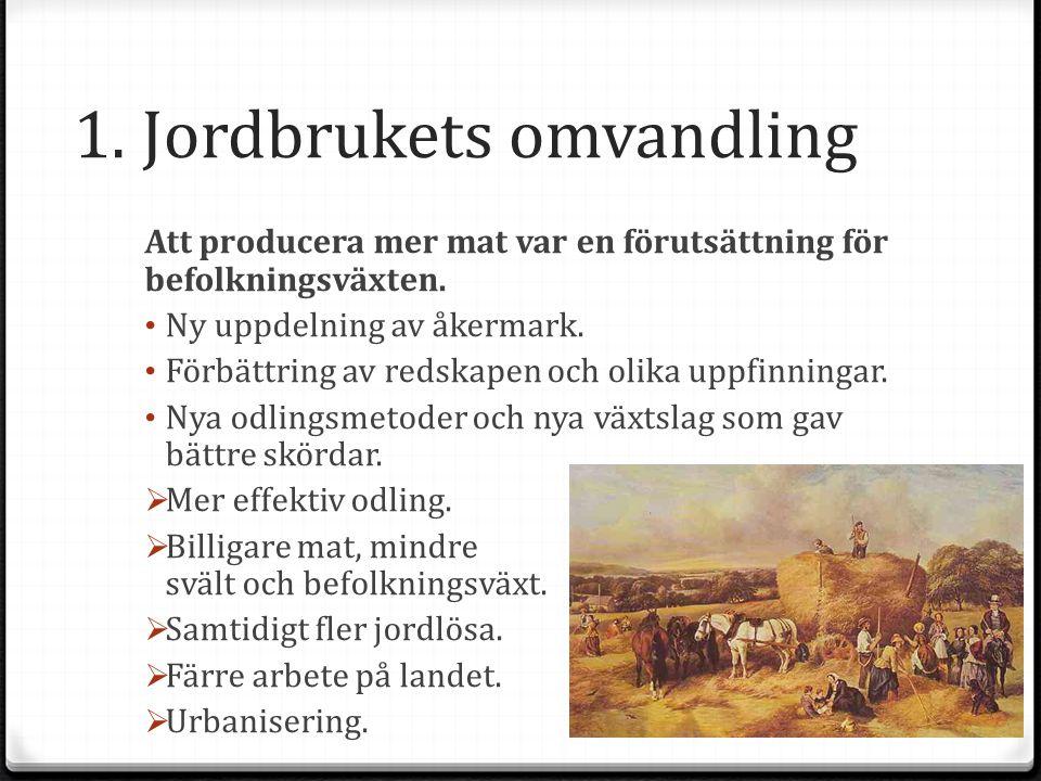 1. Jordbrukets omvandling