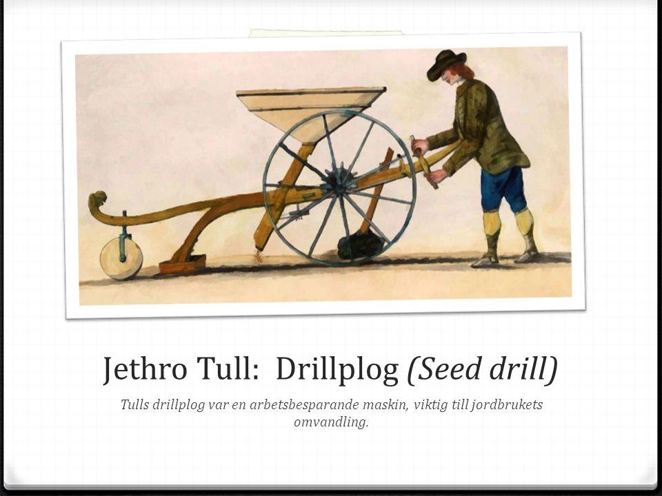 Jethro Tull: Drillplog (Seed drill)