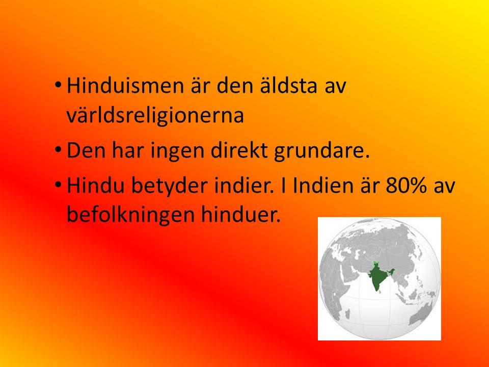 Hinduismen är den äldsta av världsreligionerna