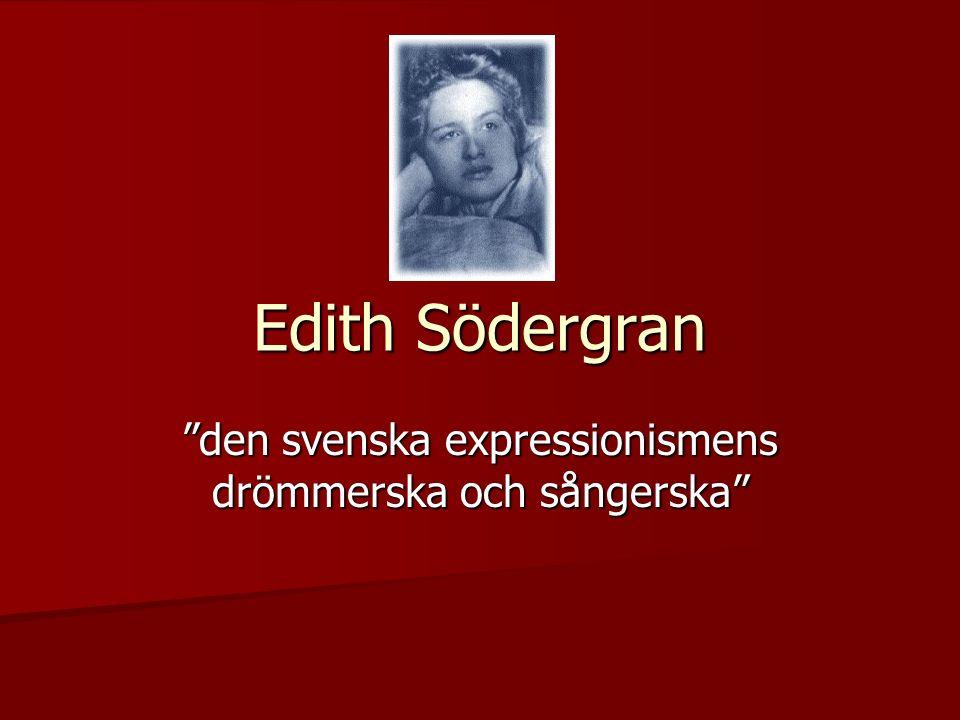 den svenska expressionismens drömmerska och sångerska