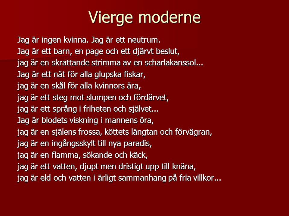 Vierge moderne Jag är ingen kvinna. Jag är ett neutrum.