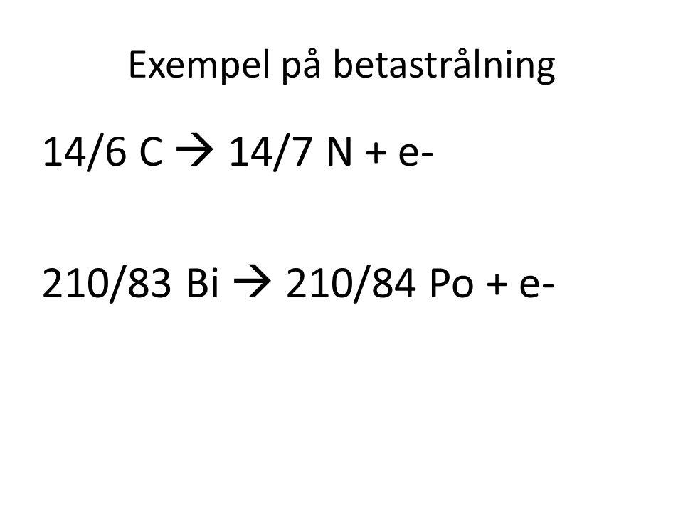 Exempel på betastrålning