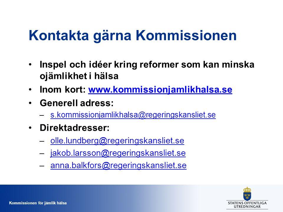 Kontakta gärna Kommissionen