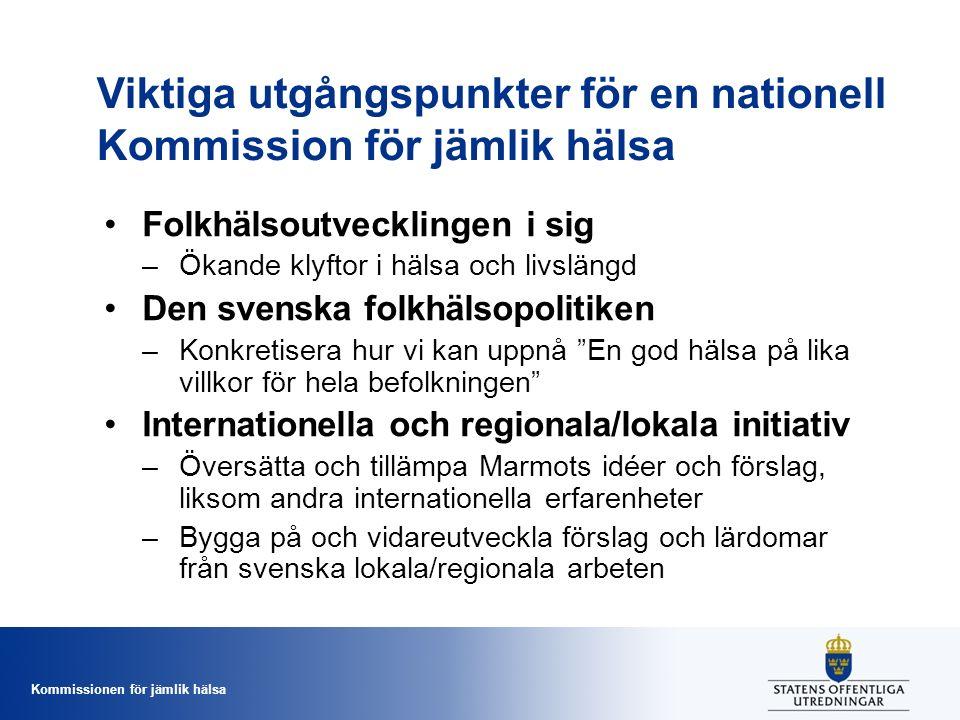 Viktiga utgångspunkter för en nationell Kommission för jämlik hälsa