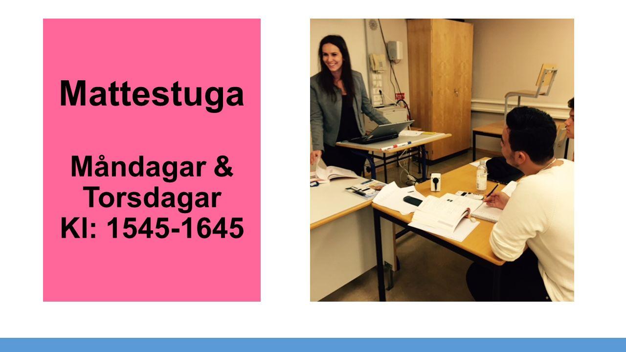 Mattestuga Måndagar & Torsdagar Kl: 1545-1645
