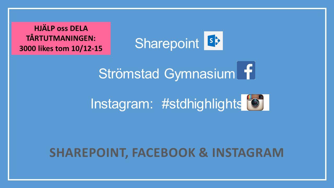 Sharepoint Strömstad Gymnasium Instagram: #stdhighlights
