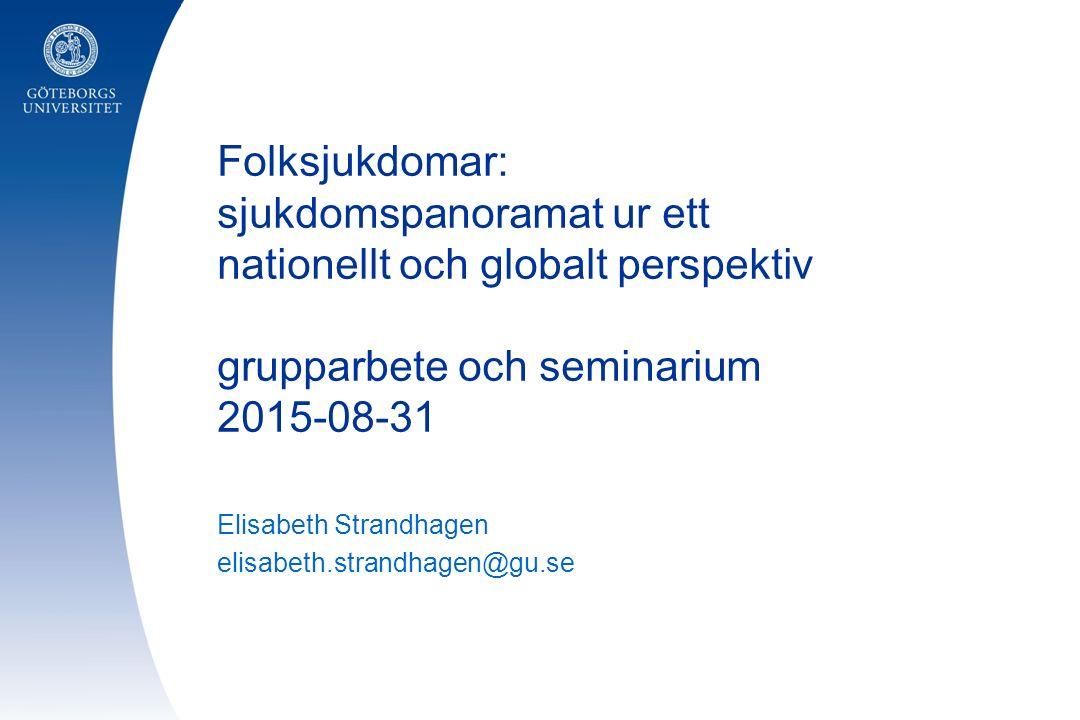 Elisabeth Strandhagen elisabeth.strandhagen@gu.se