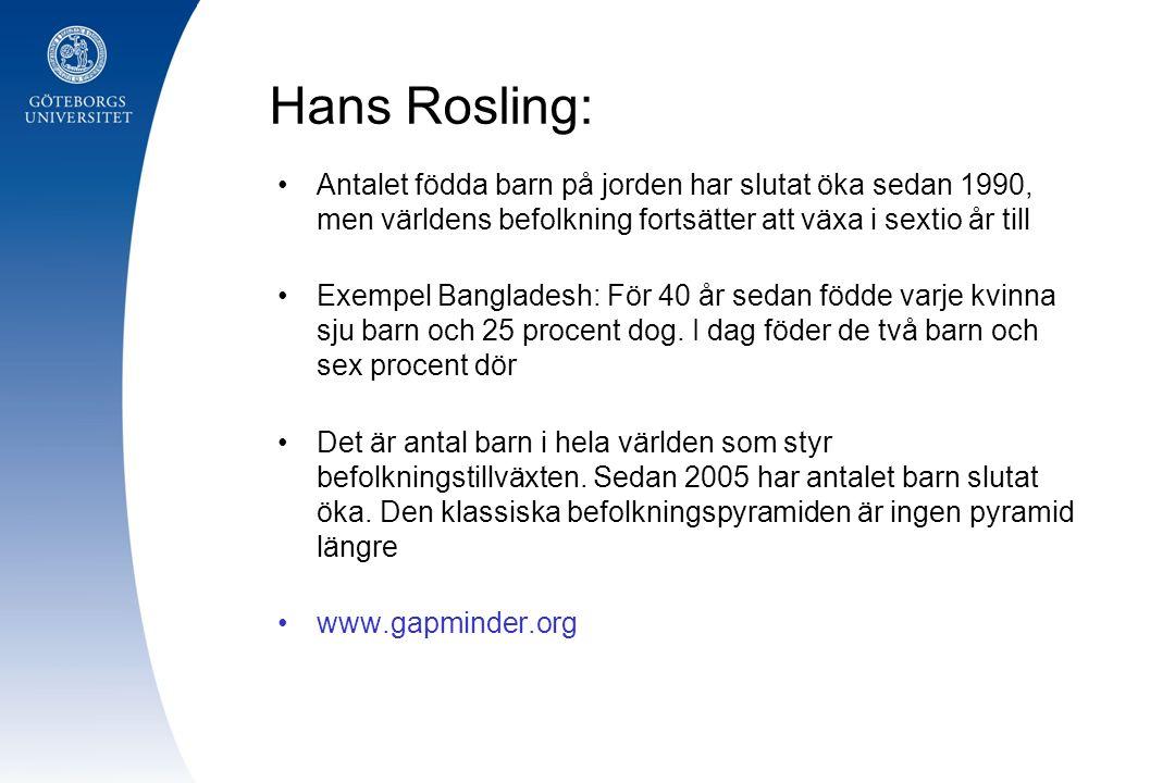 Hans Rosling: Antalet födda barn på jorden har slutat öka sedan 1990, men världens befolkning fortsätter att växa i sextio år till.