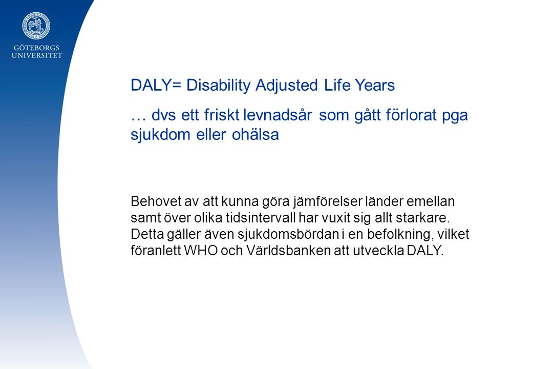 DALY= Disability Adjusted Life Years