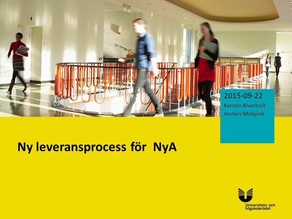 Ny leveransprocess för NyA