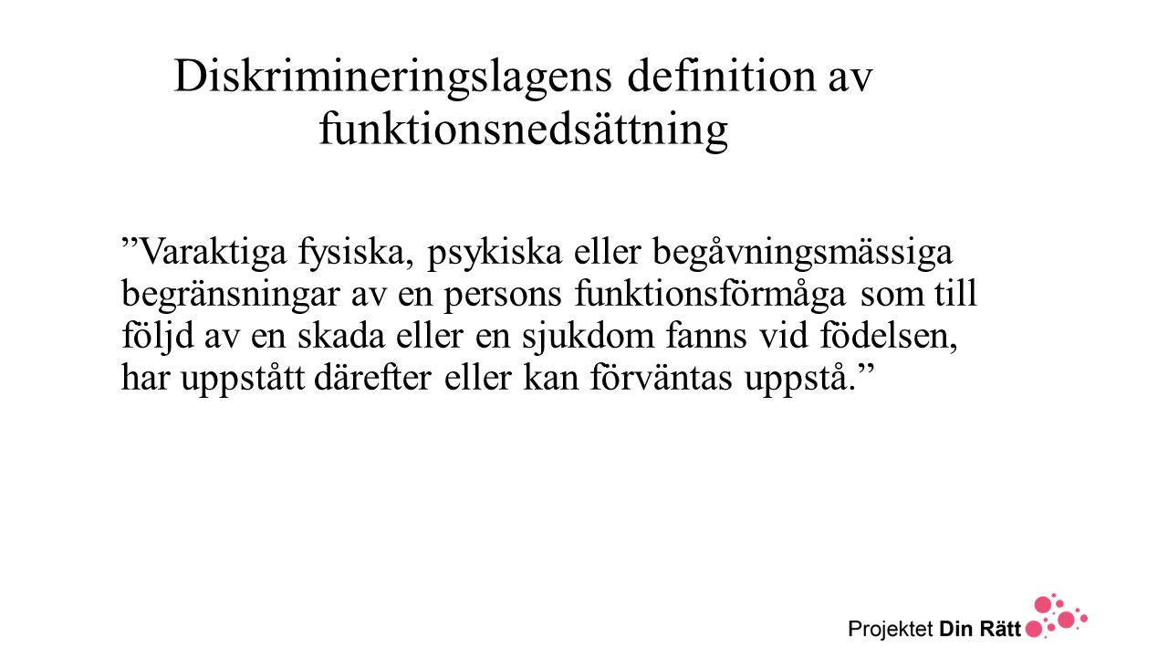 Diskrimineringslagens definition av funktionsnedsättning