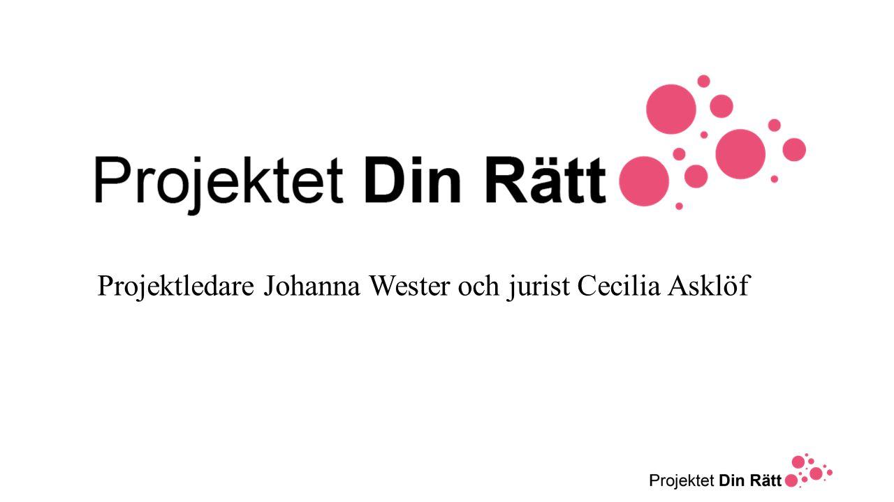 Projektledare Johanna Wester och jurist Cecilia Asklöf