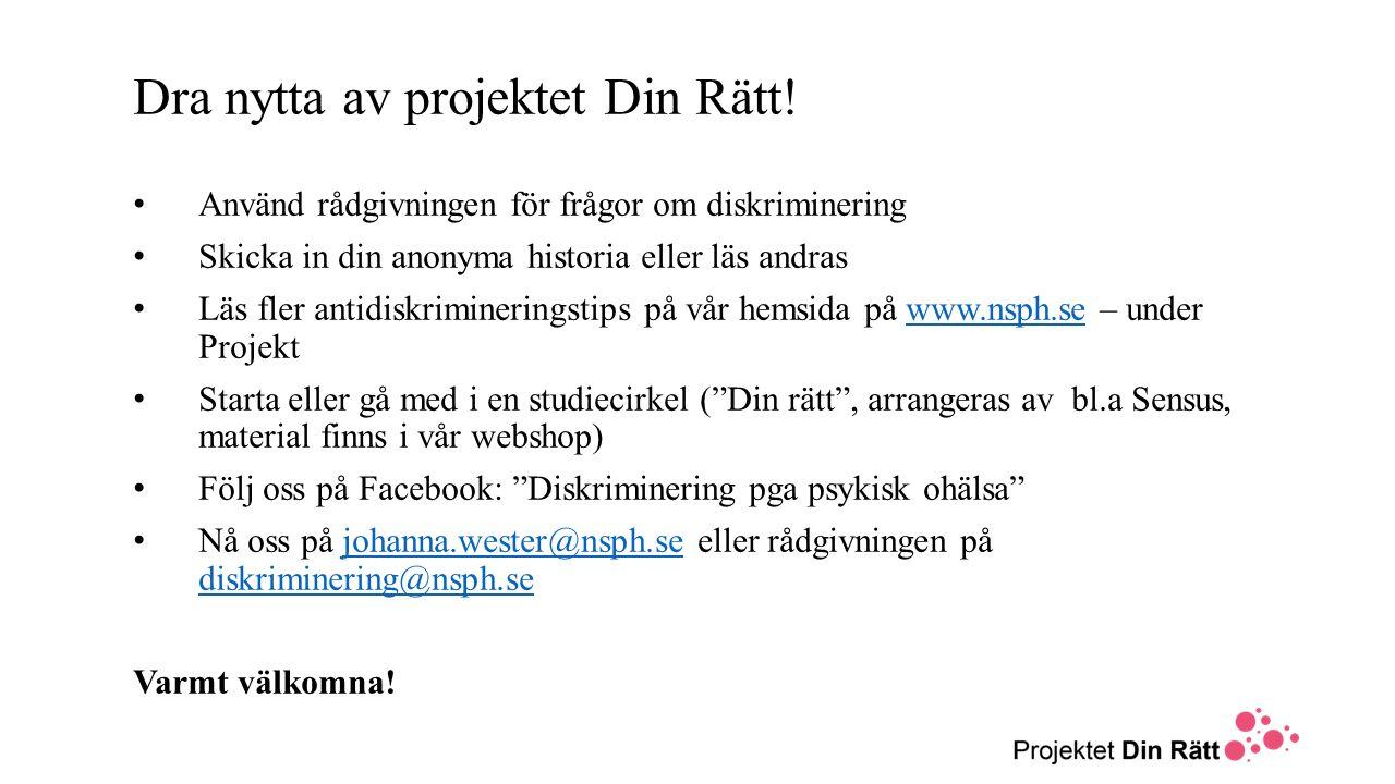 Dra nytta av projektet Din Rätt!