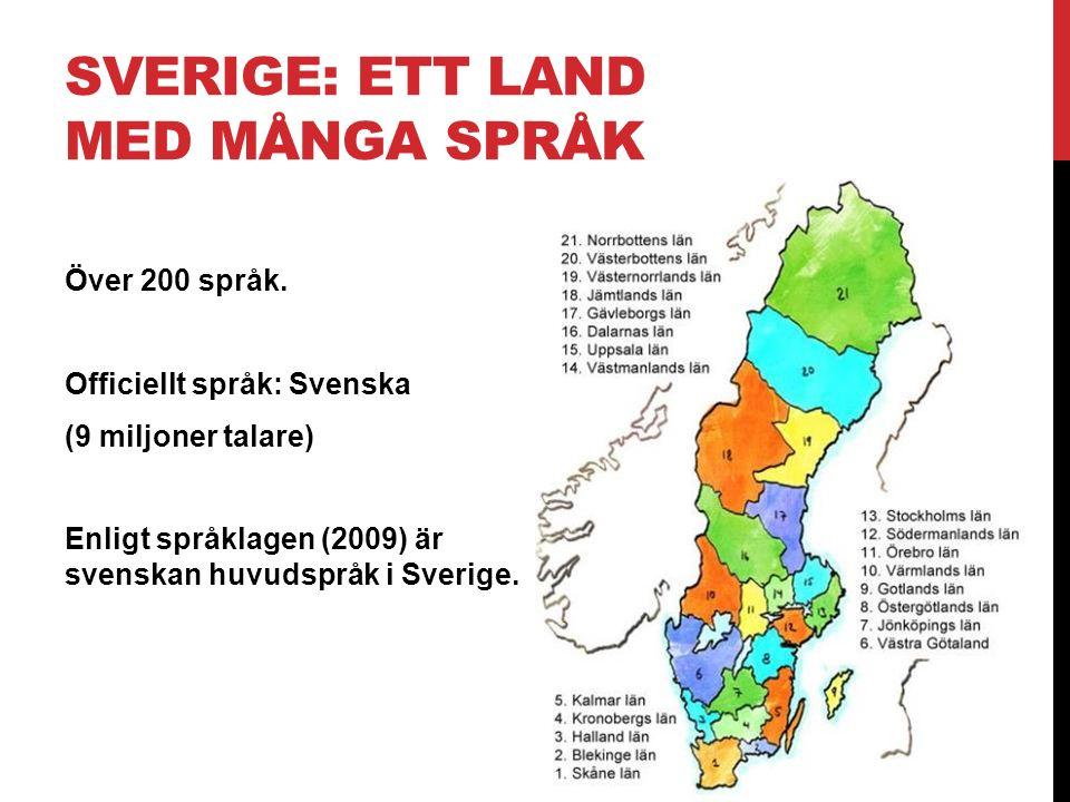 SVERIGE: ETT LAND MED MÅNGA SPRÅK
